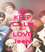 KEEP CALM AND LOVE Jeeni - Personalised Poster A4 size