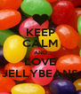 KEEP CALM AND LOVE JELLYBEANS - Personalised Poster A4 size