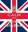 KEEP CALM AND Love JellyBear - Personalised Poster A4 size