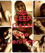 KEEP CALM AND love  Jeniffer  - Personalised Poster A4 size