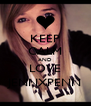KEEP CALM AND LOVE JENNXPENN - Personalised Poster A4 size