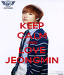 KEEP CALM AND LOVE JEONGMIN - Personalised Poster A4 size