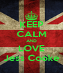 KEEP CALM AND LOVE Jess Cooke - Personalised Poster A4 size