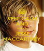 KEEP CALM AND LOVE  JESSE MACCARTNEY - Personalised Poster A4 size