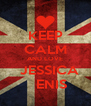 KEEP CALM AND LOVE   JESSICA    ENIS - Personalised Poster A4 size