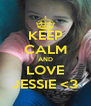 KEEP CALM AND LOVE JESSIE <3 - Personalised Poster A4 size