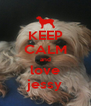 KEEP CALM and love jessy - Personalised Poster A4 size