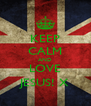 KEEP CALM AND LOVE JESUS! X - Personalised Poster A4 size