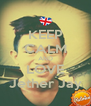 KEEP CALM AND LOVE Jether Jay - Personalised Poster A4 size
