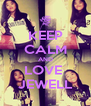KEEP CALM AND LOVE  JEWELL - Personalised Poster A4 size
