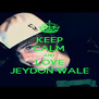 KEEP CALM AND LOVE JEYDON WALE - Personalised Poster A4 size