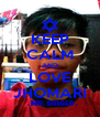 KEEP CALM AND LOVE JHOMARI - Personalised Poster A4 size