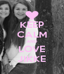 KEEP CALM AND LOVE JIKKE - Personalised Poster A4 size