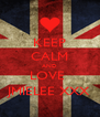 KEEP CALM AND LOVE  JMIELEE XXX - Personalised Poster A4 size