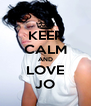 KEEP CALM AND LOVE JO - Personalised Poster A4 size