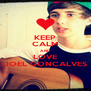 KEEP CALM AND LOVE JOEL GONCALVES - Personalised Poster A4 size