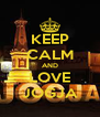 KEEP CALM AND LOVE JOGJA - Personalised Poster A4 size