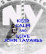 KEEP CALM AND LOVE JOHN TAVARES - Personalised Poster A4 size