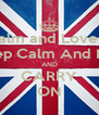 KEEP Calm and Love Jordan CALM Keep Calm And Love Abby AND CARRY ON - Personalised Poster A4 size