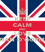 KEEP CALM AND LOVE JORDAN O'GORMAN! - Personalised Poster A4 size