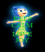 KEEP CALM AND LOVE JOY - Personalised Poster A4 size