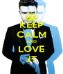 KEEP CALM AND LOVE JT - Personalised Poster A4 size