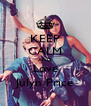 KEEP CALM AND Love Julyn Price - Personalised Poster A4 size
