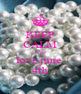 KEEP CALM AND love june  4th - Personalised Poster A4 size