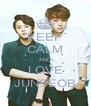 KEEP CALM AND LOVE JUNSEOB - Personalised Poster A4 size