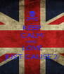 KEEP CALM AND LOVE JUST CAUSE 2 - Personalised Poster A4 size