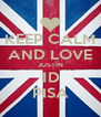 KEEP CALM AND LOVE JUSTIN 1D PISA - Personalised Poster A4 size