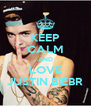 KEEP CALM AND LOVE JUSTIN BIEBR - Personalised Poster A4 size