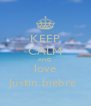KEEP CALM AND love Justin biebre  - Personalised Poster A4 size