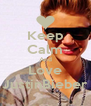 Keep Calm And Love JustinBieber - Personalised Poster A4 size
