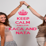 KEEP CALM AND LOVE KAĆA AND NATA - Personalised Poster A4 size