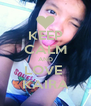 KEEP CALM AND LOVE  KAIRA - Personalised Poster A4 size