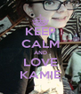KEEP CALM AND LOVE KAMIE - Personalised Poster A4 size