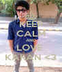 KEEP CALM AND LOVE  KARAN <3 - Personalised Poster A4 size