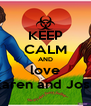 KEEP CALM AND love Karen and Jose - Personalised Poster A4 size