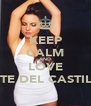 KEEP CALM AND LOVE KATE DEL CASTILLO - Personalised Poster A4 size