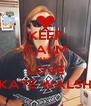KEEP CALM AND LOVE KATE WALSH - Personalised Poster A4 size