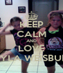 KEEP CALM AND LOVE KAYLA WEISBURD! - Personalised Poster A4 size