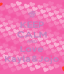 KEEP CALM AND Love Kayla&Jojo - Personalised Poster A4 size