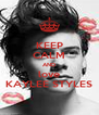 KEEP CALM AND love KAYLEE STYLES - Personalised Poster A4 size