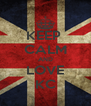 KEEP  CALM AND LOVE KC - Personalised Poster A4 size