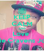 KEEP CALM AND Love  Kedarie Cravens Johnson - Personalised Poster A4 size