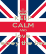 KEEP CALM AND love kelsey the best - Personalised Poster A4 size