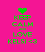 KEEP CALM AND LOVE KELSI <3 - Personalised Poster A4 size