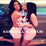 KEEP CALM AND LOVE  KENDALL & KYLIE - Personalised Poster A4 size