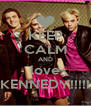 KEEP CALM AND love KENNEDY!!!!! - Personalised Poster A4 size